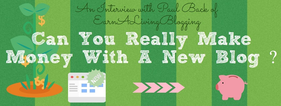 Can You Really Make Money With A New Blog